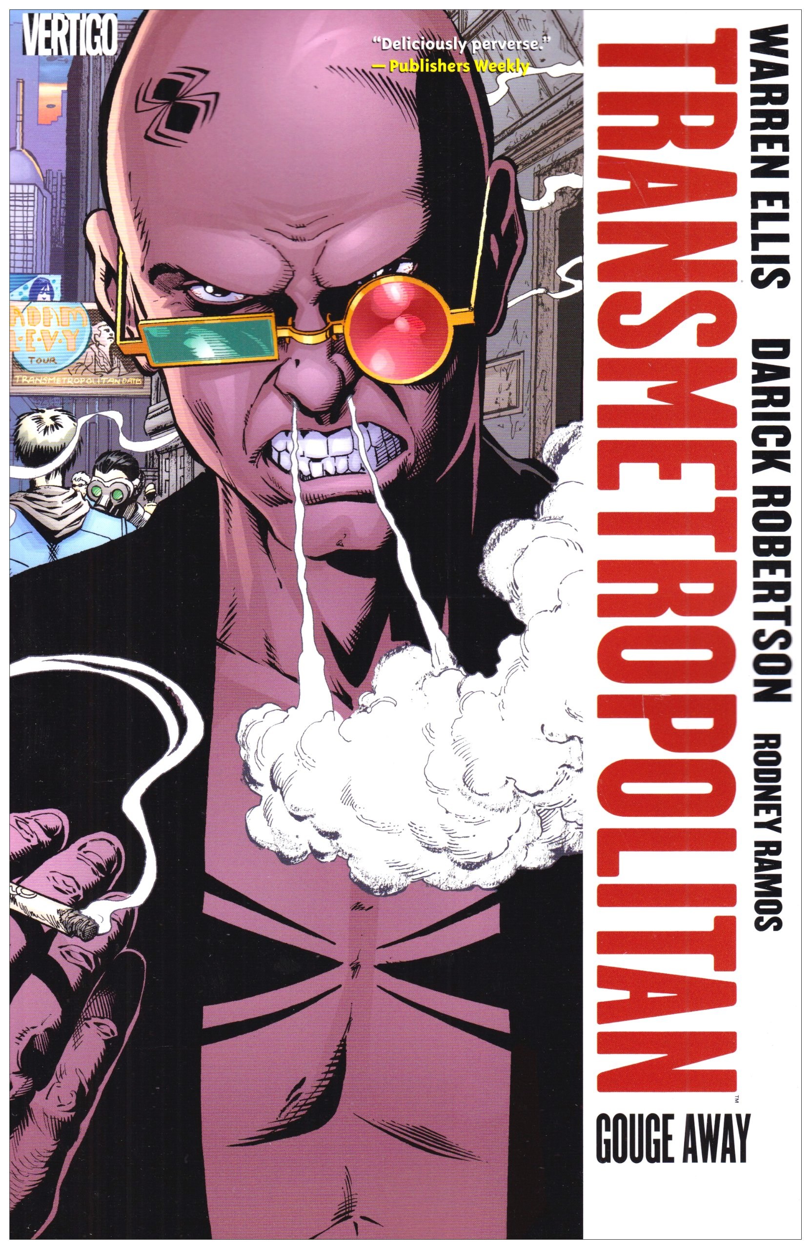 Transmetropolitan Vol. 6: Gouge Away (New Edition) by DC Vertigo