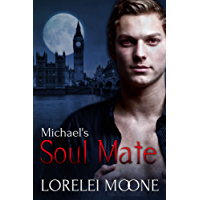 Michael's Soul Mate: A Steamy BBW Vampire Romance (Vampires of London Book 2)