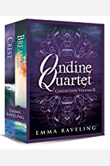 Ondine Quartet Collection: Volume 2 Kindle Edition