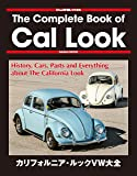 Street VWs 特別編集 The Complete Book of Cal Look(Naigai Mook)