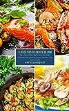 54 Recettes de Fruits de Mer: De recettes de fruits de mer simples et saines pour toutes les occasions