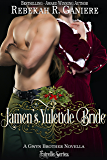 Jamen's Yuletide Bride: A Gwyn Brothers Novella (Fairelle Book 4)