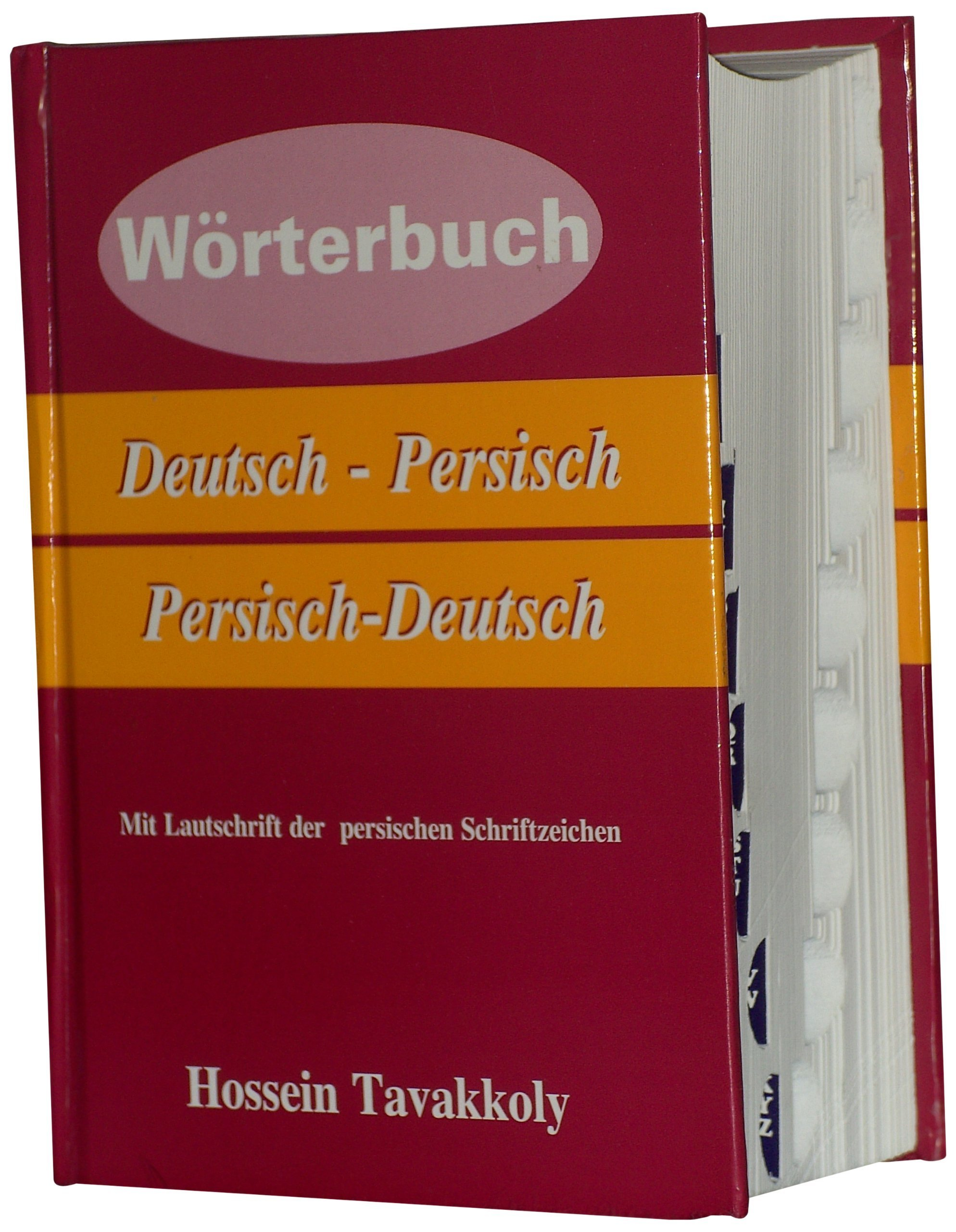Wörterbuch Deutsch Persisch  Persisch Deutsch Von Hossein Tavakkoly  1. April 2004  Gebundene Ausgabe