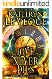 Love Never Dies: Time Travel Romances