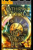 Love Never Dies: Time Travel Romances (English Edition)
