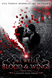 Blood and wings (A Shaded Rose Series Book 1)