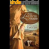 The Lady's Maid (Prairie Dreams Book 1)