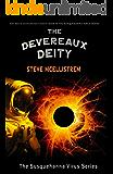 The Devereaux Deity (Susquehanna Virus Series Book 4)