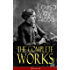 The Complete Works of Louisa May Alcott (Illustrated): Novels, Short Stories, Plays & Poems: Little Women, Good Wives, Little Men, Jo's Boys, A Modern ... and Jill, Behind a Mask, The Abbot's Ghost…