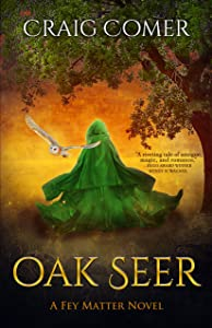 Oak Seer (Fey Matter Book 2)