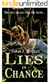 Lies in Chance (Rock Harbor Chronicles #1)