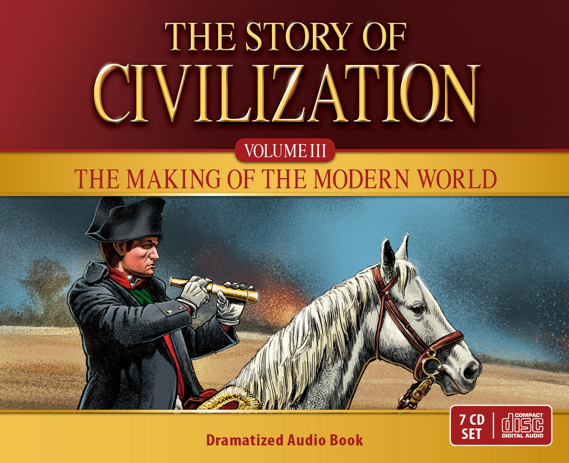 Story of Civilization: The Making of the Modern World Audio CD