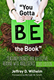 """""""You Gotta BE the Book"""": Teaching Engaged and Reflective Reading with Adolescents (Language and Literacy Series)"""