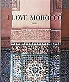 I LOVE MOROCCO