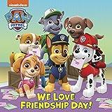 We Love Friendship Day! (PAW Patrol)