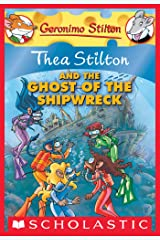 Thea Stilton and the Ghost of the Shipwreck (Thea Stilton Graphic Novels Book 3) Kindle Edition