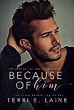 Because of Him (English Edition)