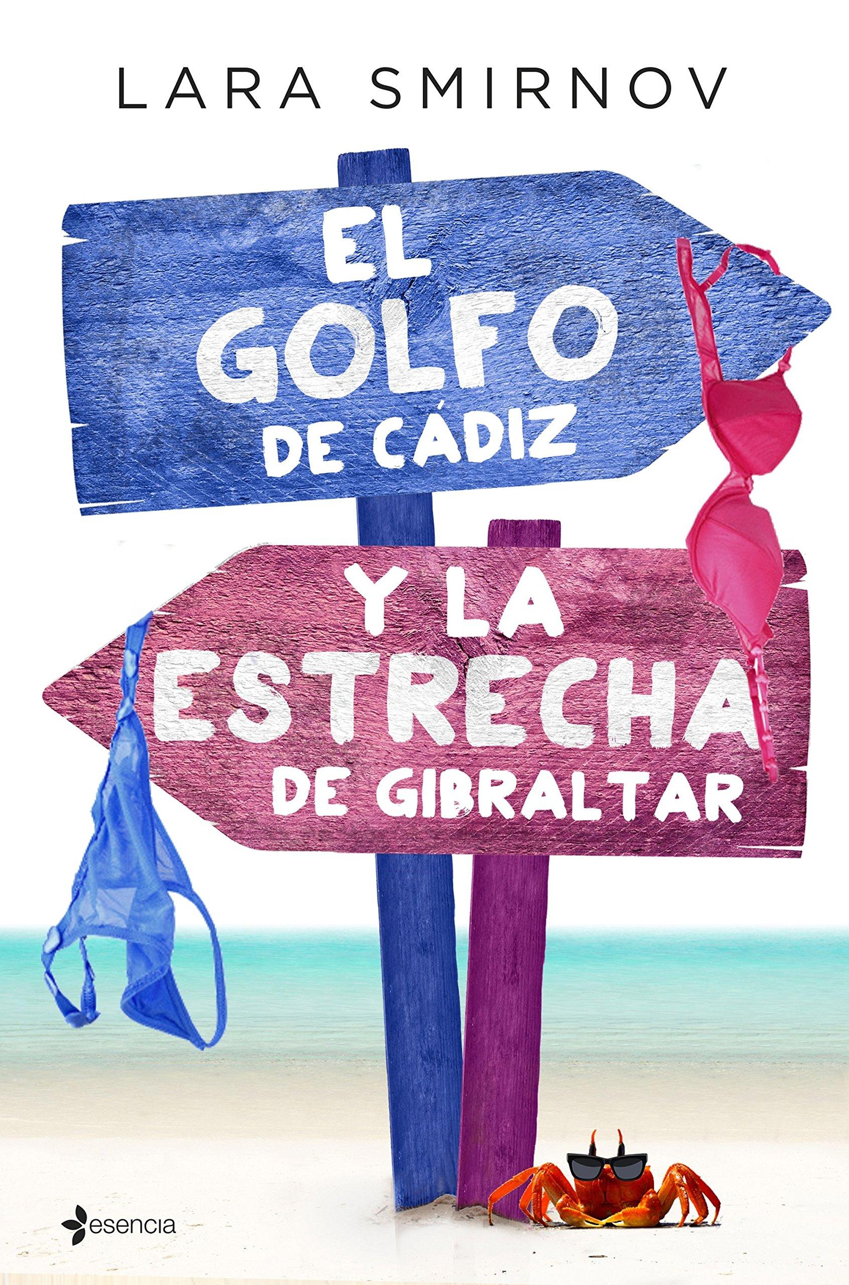 El Golfo de Cádiz y la Estrecha de Gibraltar Comedia erótica: Amazon.es: Smirnov, Lara: Libros