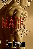 Mark Me (Hope Parish Novellas Book 3)