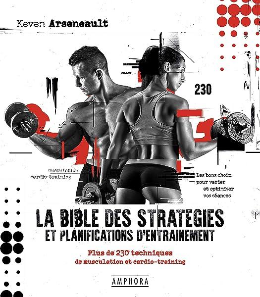La bible des strategies et planifications dentrainement - plus ...