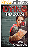 Dying to Run
