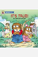 It's True (Little Critter Inspired Kids) Kindle Edition