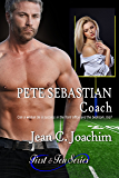 Pete Sebastian, Coach  (First & Ten Series, Book 3)