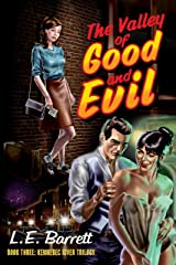 The Valley of Good and Evil (The Kennebec River Trilogy Book 3) Kindle Edition