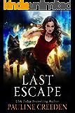 Last Escape: A Dystopian Fairy Tale