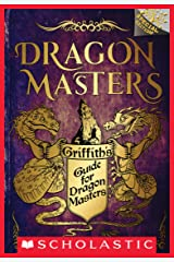 Griffith's Guide for Dragon Masters: A Branches Special Edition (Dragon Masters) Kindle Edition