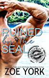 Ruined by the SEAL (ASSIGNMENT: Caribbean Nights Book 1)