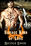 Savage Kind of Love: Prairie Devils MC Romance