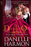 The Defiant One (The De Montforte Brothers, Book 3)