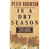 In a Dry Season: An Inspector Banks Novel (Inspector Banks series Book 10)