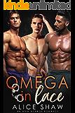 Omega In Lace: A MMM Menage Romance (Non-Shifter Mpreg Omegaverse)