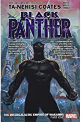 Black Panther Book 6: The Intergalactic Empire of Wakanda Part 1 (Black Panther by Ta-Nehisi Coates (2018)) Paperback