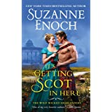 It's Getting Scot in Here (The Wild Wicked Highlanders, 1)