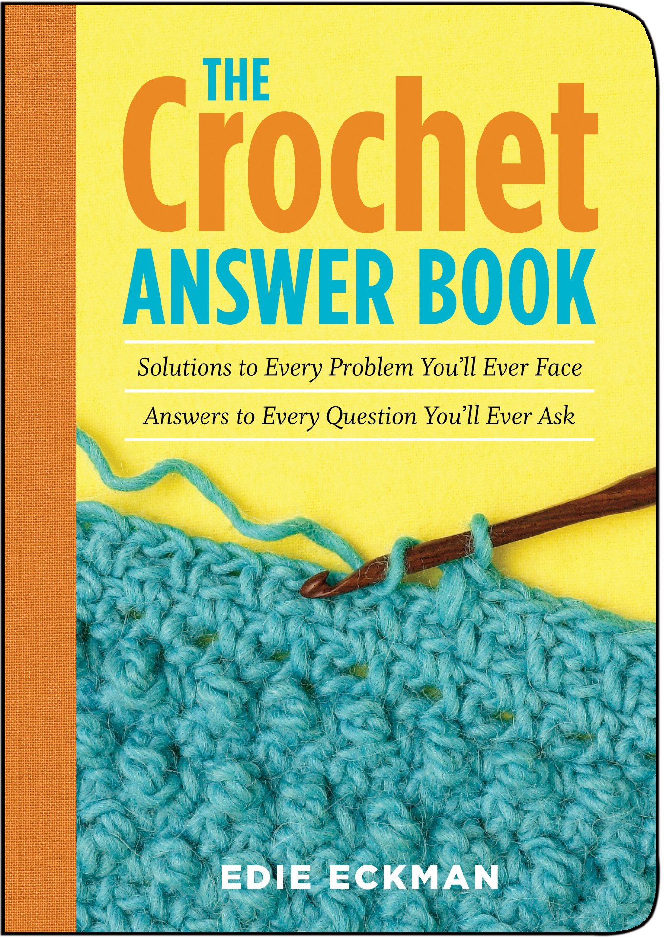 Book Cover Crochet Hook ~ The crochet answer book solutions to every problem you ll ever