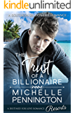 The Trust of a Billionaire (Southern Billionaires Book 3) (English Edition)