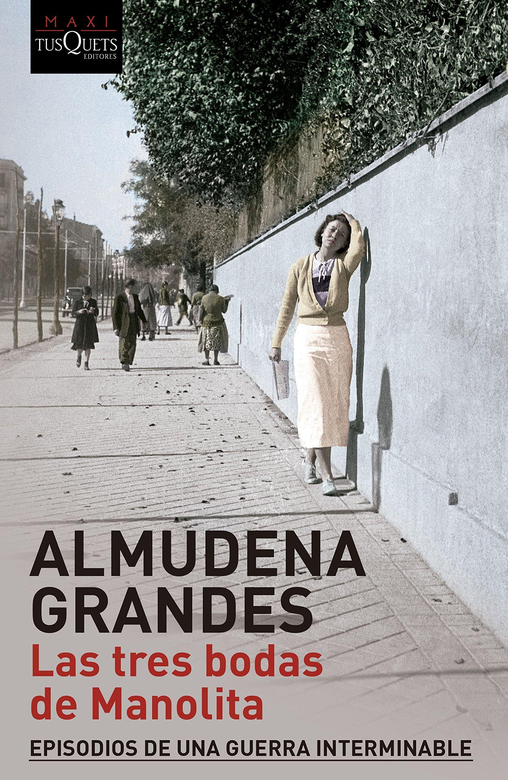 Las tres bodas de Manolita (serie Almudena Grandes, Band 1)