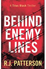 Behind Enemy Lines (A Titus Black Thriller Book 1) Kindle Edition