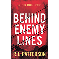 Behind Enemy Lines (A Titus Black Thriller Book 1)