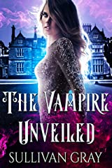 The Vampire Unveiled Kindle Edition