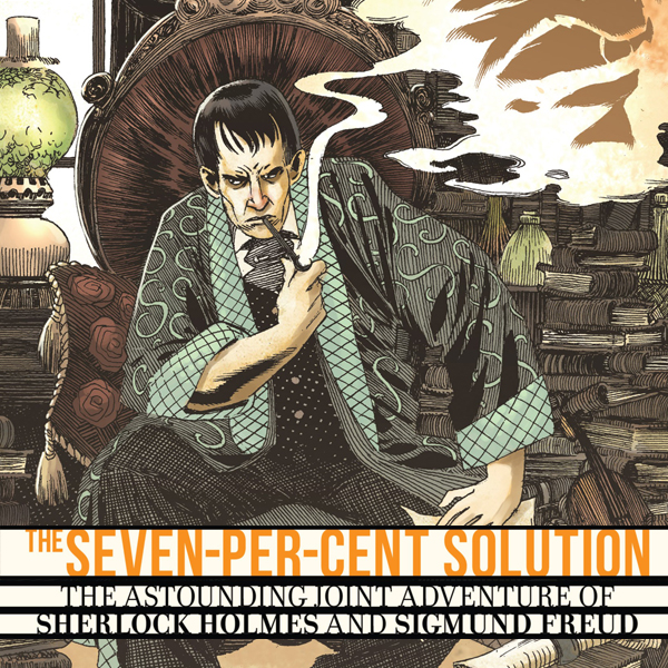 Sherlock Holmes: The Seven-Per-Cent Solution (Issues) (5 Book Series)