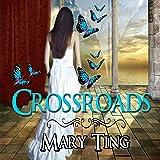 Crossroads: Crossroads Saga
