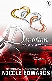 Devotion (Club Destiny Book 5)