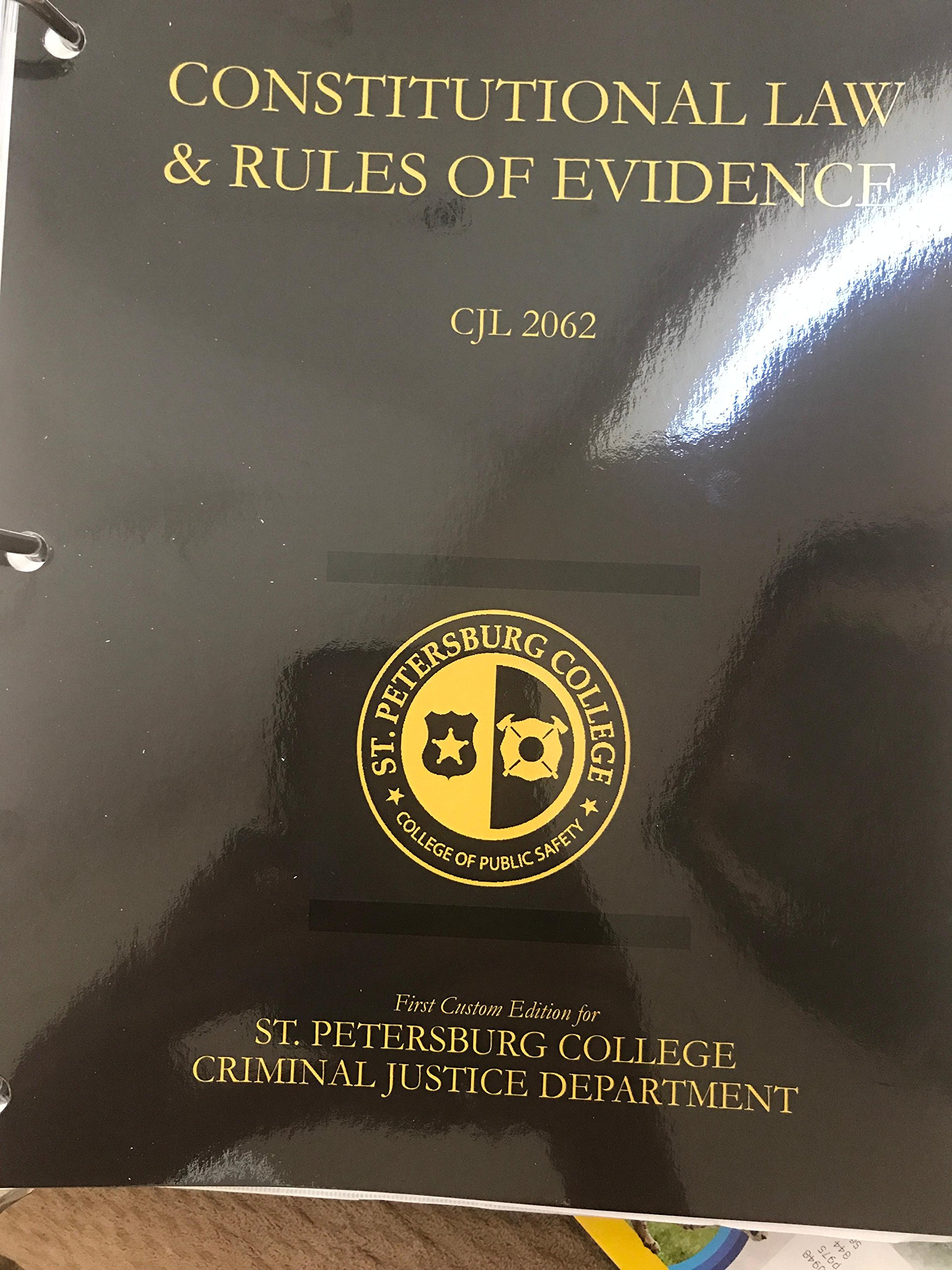 Constitutional Law & Rules of Evidence: CJL 2062: First