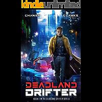 Deadland Drifter: A Scifi Thriller