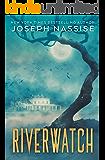 Riverwatch - A Horror Novel
