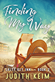Finding My Way (A Salty Key Inn Book Book 2)